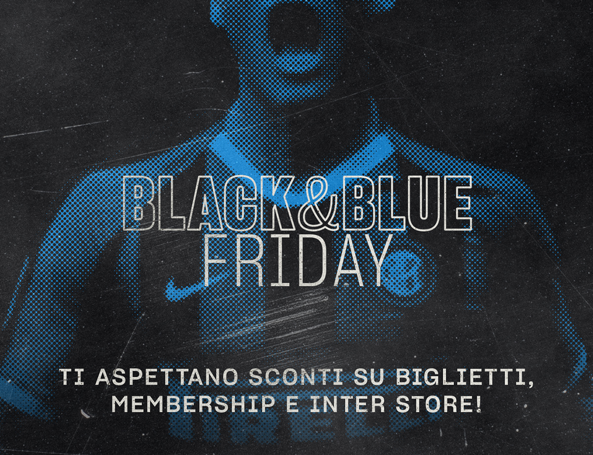 From Black&Blue Friday to Cyber Monday: see the offers!