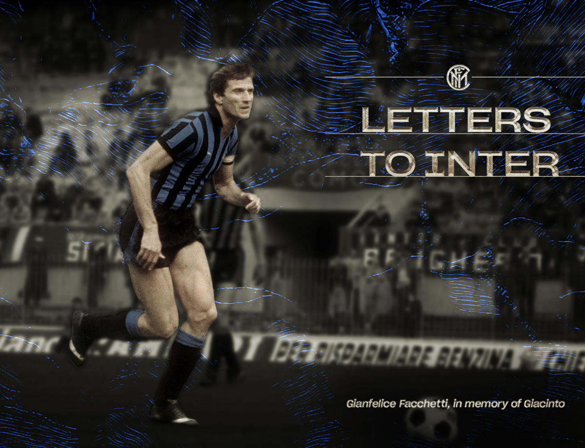 Letters to Inter | Facchetti, from Gianfelice to Giacinto
