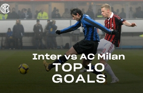 Inter vs. Milan, the Top 10 Nerazzurri goals