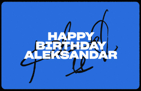 Happy Birthday, Aleksandar!